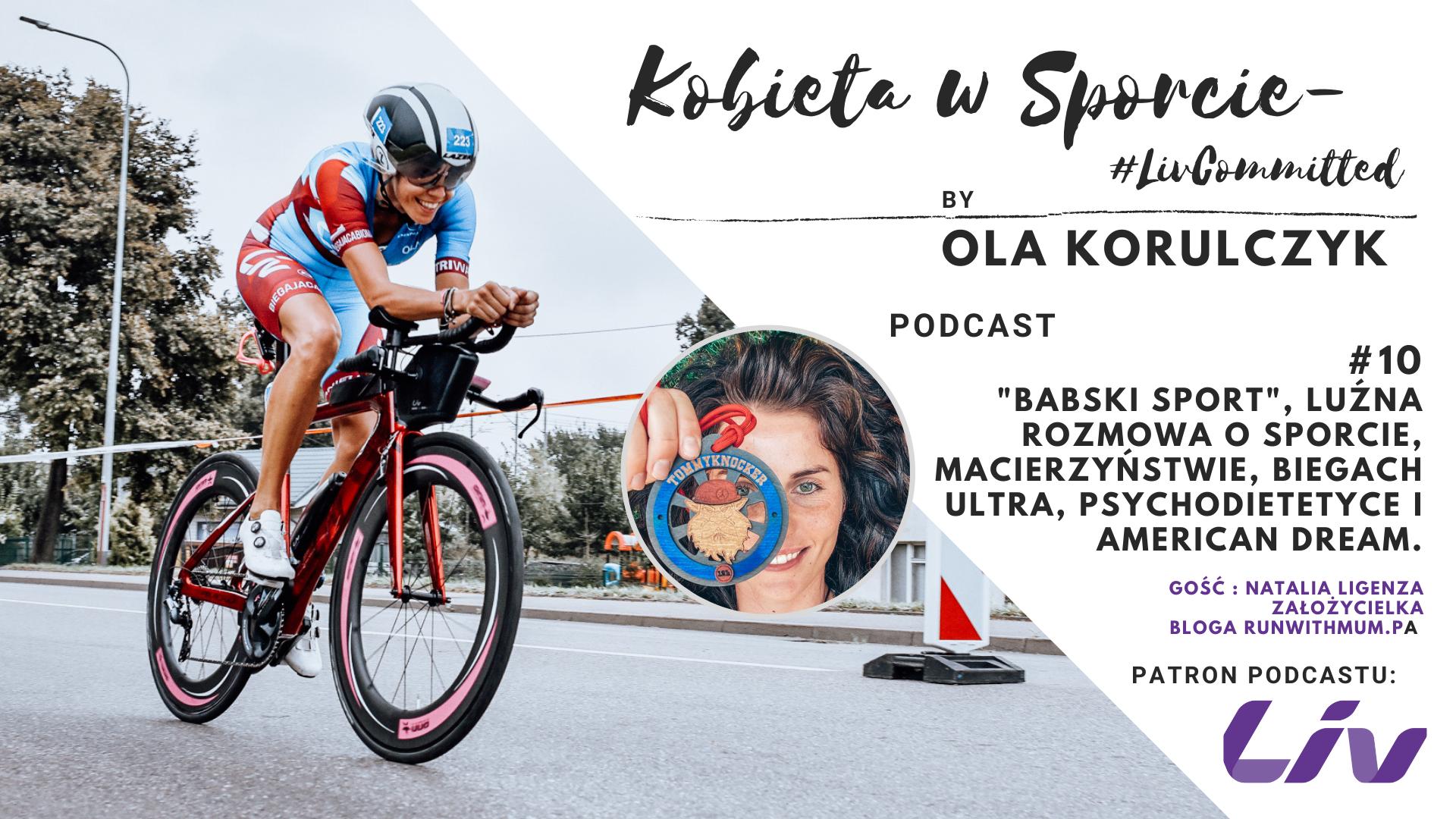 Podcast #10 – #BABSKISPORT, czyli luźna rozmowa o maceirzyństwie, bieganiu, biegach ultra, psychodietetyce i życiu w AMERYCE !